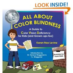 Colorblind children face unique challenges in the color-oriented world of early education. An amazing 1 out of 12 boys has a color vision deficiency. That's millions of children who struggle with it every day without ever having a simple resource to explain what it is and how to deal with it ... until now.