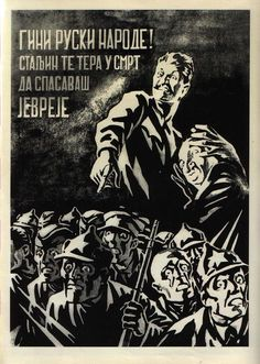 """German WW2 """"Die Russian people! Stalin is pushing you into death to save the jews"""""""