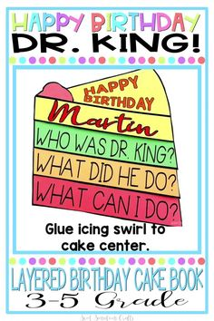 Dr. Martin Luther King Jr. cake booklet for 3-5.  This hands-on birthday cake booklet craft engages students and allows them to reflect on the life of Martin Luther King in an appropriate way and on the impact that he had, and that they can have on the world. Makes a great bulletin board for Dr. King's birthday, Black History month and all months. King Birthday, Birthday Cake, Holidays Around The World, Kindergarten Crafts, What Can I Do, Student Engagement, King Jr, Martin Luther King, Student Learning