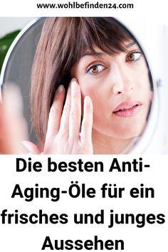Die besten Anti-Aging-Öle für ein frisches und junges Aussehen #Gesichtpflege #Biokosmetik #AntiAgingÖle Anti Aging, Oily Skin, Sensitive Skin, Collagen, Dry Skin, Pimple