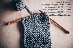Simply Knitting  Это практические занятия по вязанию  для новичков или желающих возобновить свои навыки. В приятной и дружественной атмосфере, в окружение цветов,  под вкусный чай/кофе,  мы учим основам ручного вязания, от простого к сложному, от набора петель до составления выкроек и схем, и многим другим рукодельным хитростям. К нашим занятиям можно присоединиться в любой момент. Длительность занятия 3 часа, все материалы для обучения предоставляются Crafts Lab. Место встречи, самая уютная…