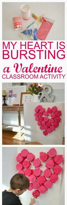DIY: My Heart Is Bursting- A Valentine Classroom Activity