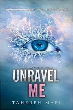 AmazonSmile: Unravel Me (Shatter Me) (9780062085535): Tahereh Mafi: Books