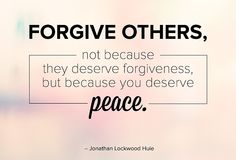 Forgive others, not because they deserve forgiveness, but because you deserve peace Corporate Quotes, You Deserve, Forgiveness, Cards Against Humanity, Peace, Motivation, Determination, World, Inspiration