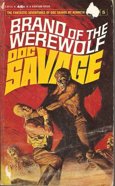 Brand of The Werewolf. Doc Savage 5. Original issue January 1934.