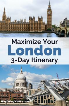 Maximize your time in London with this three day itinerary. This London travel guide will help you prioritize your time with top things to do and cool neighborhoods. #Travel to #London #England  London | UK | London Things to do | What to do in London | 72 Hours in London | London itinerary| London Travel Guide | London Bucket List | London attractions |