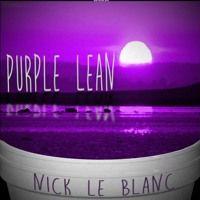 Purple Lean de Nick Le Blanc (OFFICIAL) en SoundCloud