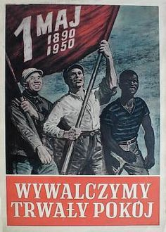 Rene Wanner's Poster Page / Posters for May International Workers Day Communist Propaganda, Propaganda Art, Vintage Graphic Design, Graphic Design Posters, Poland People, International Workers Day, Polish Posters, Historical Art, May 1