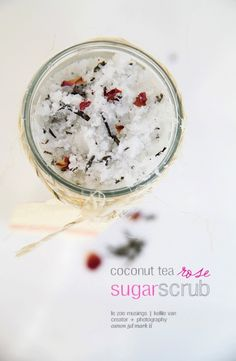 DIY: Coconut Tea Rose Sugar Scrub -- Perfect for dry, itchy skin. Homemade Scrub, Sugar Scrub Diy, Sugar Scrubs, Diy Body Scrub, Diy Scrub, Bath Scrub, Shower Scrub, Coconut Tea, Nature