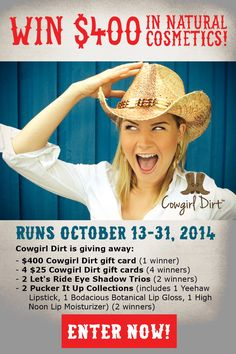What is better than winning free natural makeup? Head over to Cowgirl Dirt to enter their sweepstakes!