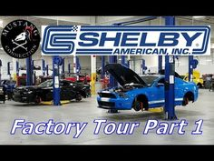Shelby Factory tour behind the scenes! Shelby GT500 SuperSnake  Shelby G...