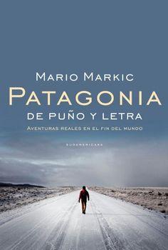 Patagonia: De puño y letra. Aventuras reales en el fin del mundo  #PatagoniaDe #vigelandsparken