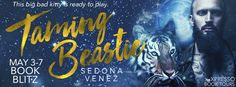 Smokin' Hot Reads: Release Blitz and Giveaway: Taming Beastie by Sedona Venez