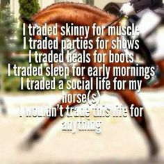Same with me, riding my horse (I was once an erstwhile horse show girl - which worked out okay, but I had fun!) or showing my lambs at the county show! Equine Quotes, Equestrian Quotes, Equestrian Problems, My Horse, Horse Love, Horse Tips, Horse Riding Quotes, Horse Girl Quotes, Horse Sayings