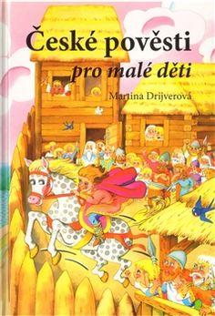 Obálka titulu České pověsti pro malé děti Geography, Martini, Learning, School, Children, Books, Fictional Characters, Biology, Detail