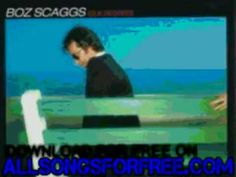 boz scaggs - What Can I Say