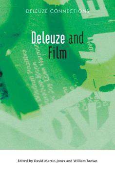 Buy Deleuze and Film by David Martin-Jones and Read this Book on Kobo's Free Apps. Discover Kobo's Vast Collection of Ebooks and Audiobooks Today - Over 4 Million Titles! Edinburgh University, New Books, Philosophy, Audiobooks, Connection, This Book, Cinema, Reading, Movie Posters