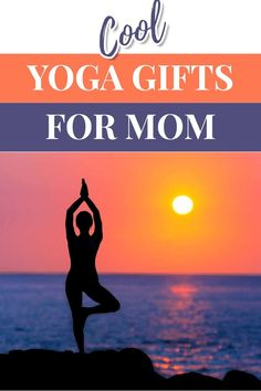 Cool Yoga Gifts for Mom - Yoga Mom Gift Ideas - Gifts for Mom #mothersday #yogagifts