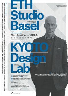 今世紀初! HdeMのジャック・ヘルツォークの講演会が、京都工芸繊維大学で開かれます。 Flyer Design, Layout Design, Editorial Design, Finance, Advertising, Graphic Design, Poster, Economics