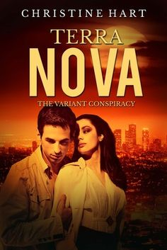 The Book Junkie's Reads . . .: Book BLITZ - Terra Nova (The Variant Conspiracy Trilogy, #3) by Christine Hart