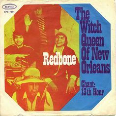 Witch Queen of New Orleans - Redbone