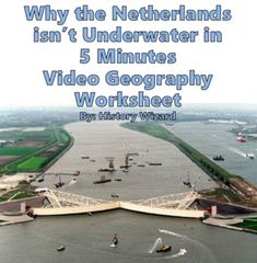 Why the Netherlands isn't Underwater Worksheet by History Wizard