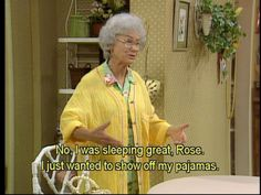 I hate to say it, but I really do love this show hahaha. Tv Quotes, Girl Quotes, Movie Quotes, Golden Girls Quotes, Favorite Tv Shows, My Favorite Things, Betty White, Smiles And Laughs, Funny People