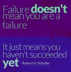 Inspirational quote on failure. Pic links to inspirational blog post not to give up! great for those who are running their own business!