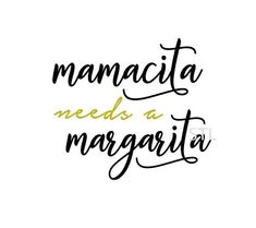 Mamacita needs a margarita svg cut file, funny mama svg for t-shirt decal coffee mug wine glass decal diy, funny mom svg Silhouette cricut by STLDesignShop on Etsy Margarita Quotes, Tequila Quotes, Wine Glass Decals, Silhouette Cameo Machine, Quotes About Motherhood, Personalized T Shirts, Mom Humor, Svg Cuts, Queen