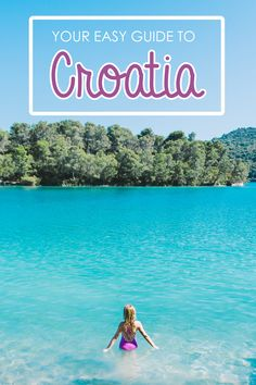 Visiting Croatia? This simple guide will help you plan your trip!