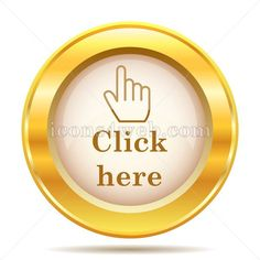 Click here golden button. Click here golden icon. Royalty free icon for your projects. High quality golden internet icon on white background. Button Click, Web Design Icon, Internet Icon, Find Icons, Website Icons, Royalty Free Icons, Cool Websites, Buttons, Background Banner