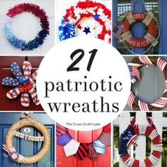 This patriotic wreath list is like the mega list of wreaths. The Crazy Craft Lady has curated her list with of July wreaths of all sty… Spring Wreaths For Front Door Diy, Summer Wreath, How To Make Wreaths, Holiday Wreaths, Door Wreaths, Patriotic Wreath, 4th Of July Wreath, Diy Wreath, Wreath Ideas