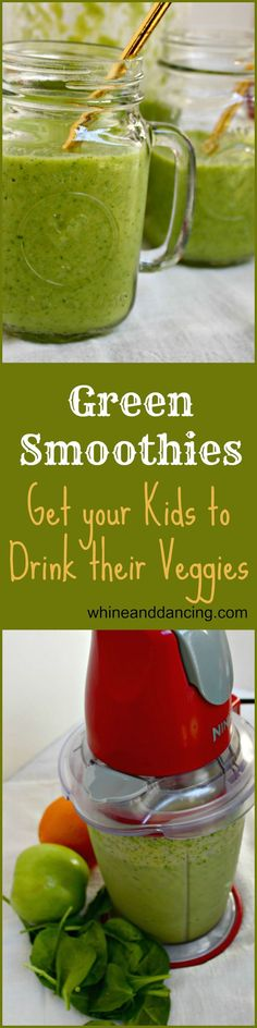 Green Smoothies: Get your Family to Eat More Veggies | whine and dancing | Green Smoothies provide us with an alternate source of fruit and veggies. Filling and delicious, kids will love them!