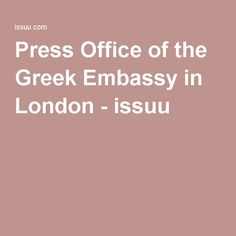 Press Office of the Greek Embassy in London - issuu