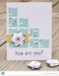 How Are You Card by Kelly W for Silhouette by krafting kelly, via Flickr