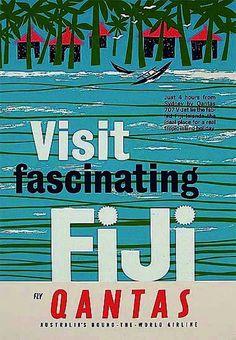"~""Visit Fascinating Fiji"" - Vintage Travel Poster by Qantas Vintage Travel Posters, Vintage Airline, Poster Vintage, Posters Australia, Fiji Travel, Australian Vintage, Airline Travel, Travel Ads, Pub"