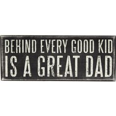 The Paper Store Primitives by Kathy Great Mom Box Sign Miss My Dad, Love My Husband, Future Husband, Happy Fathers Day, Fathers Day Gifts, Dad Gifts, Daddy Day, Dad Quotes, Quotable Quotes