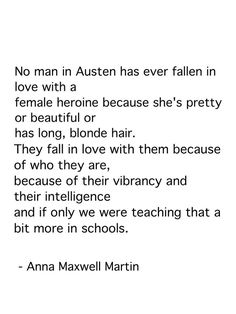 Anna Maxwell Martin on Jane Austen I Love Books, Good Books, Books To Read, Book Quotes, Me Quotes, Jane Austen Books, Jane Austen Quotes, Jane Eyre, Pride And Prejudice