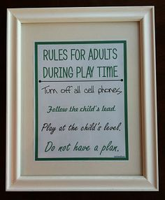 Rules for Adults During Play Time
