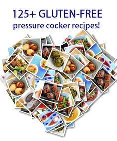 125+ Gluten-Free Friendly Pressure Cooker Recipes | hip pressure cooking