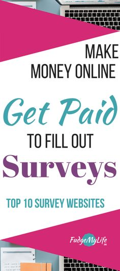 Do you want to make money on the side? Well, you can fill out online surveys. But which survey website should you choose? And what do they pay? Here is a top 10 survey website where you can earn money by filling out surveys. It's a great way to make money from home. You can fill out surveys for money. Here are 10 survey websites that pay. So find your fit and earn extra cash by filling out surveys. - 10 Amazing Survey Websites to Make Extra Money #makemoneyonline #surveys | FudgeMyLife.org