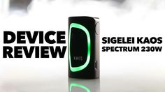 Sigelei Kaos Spectrum 230W TC Vape Mod - Zamplebox Vape Device Review