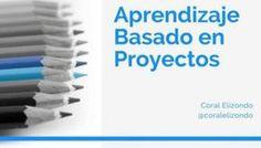 Aprendizaje Basado en Proyectos - Enfoque, Herramientas y Ejemplos   Presentación