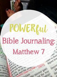 POWERful Bible Journaling: Matthew 7 • The Littlest Way #biblejournaling #biblestudy