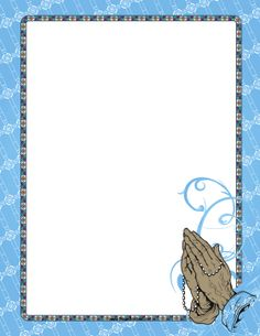 Printable prayer border use the border in microsoft word or other wrinkled hands folded in prayer around a rosary adorn this printable blue border for christian believers saigontimesfo