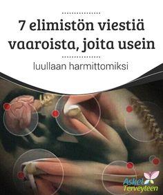 7 elimistön viestiä vaaroista, joita usein luullaan harmittomiksi   On joitakin #sellaisia kehon #oireita, jotka eivät koskaan ole #normaaleja.  #Mielenkiintoistatietoa
