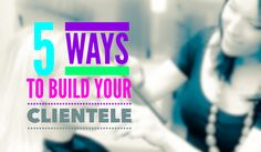 A solid clientele is the bread and butter of a successful hairstyling career. Check out 5 simple tips to build your clientele.