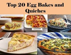 Top 20 Egg Bakes and Quiches