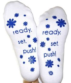 Ready.Set.Push! These super cute non-skid non-slip labor sock will keep your feet warm and cozy during your labor. Shop now! $9.99