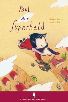 Büchereckerl: Paul der Superheld
